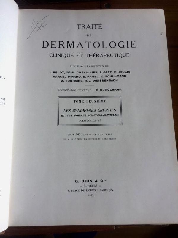 J. Belot. Tratado de dermatología Clínica y Terapeútica I y II
