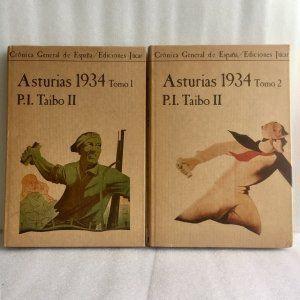 Asturias 1934. P.I. Taibo II - 2 Tomos