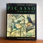 Picasso El rayo que no cesa, Rafael Alberti