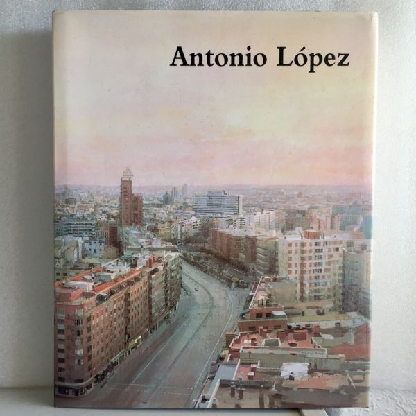 Antonio López Exposición Antológica Museo Reina Sofía