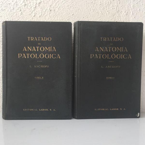 Tratado de Anatomía Patológica Aschoff. 1934