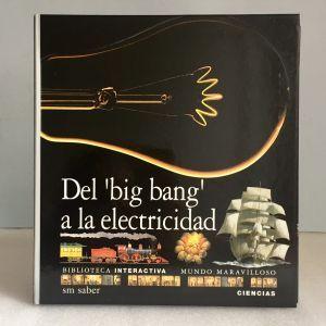 Del big bang a la electricidad Biblioteca interactiva SM Saber
