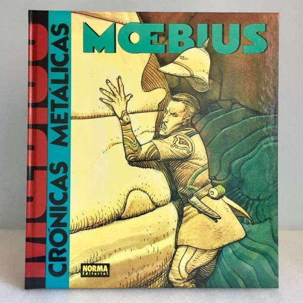 Moebius Crónicas metálicas 1991 Norma Primera edición