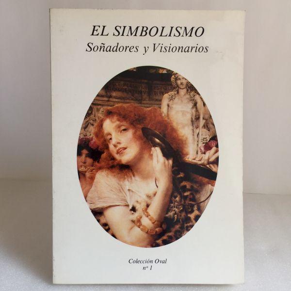 El Simbolismo Soñadores y visionarios. J. Tablate Miquis